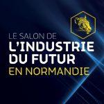 Salon de l'Industrie du Futur en Normandie, CID de Deauville, 31 mai 2018